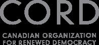 CORD - Canadian Organisation for Renewed Democracy