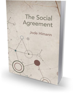 The Social Agreement by Jode Himann