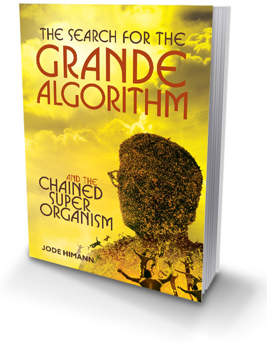 The Grande Algorithm and the Chained Super Organism